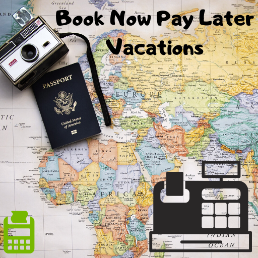 Book Now Pay Later Vacations